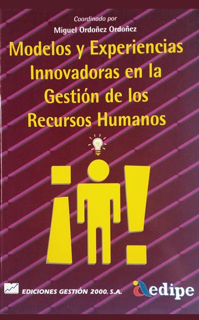 Modelos y Experiencias Innovadoras en la Gestión de los Recursos Humanos