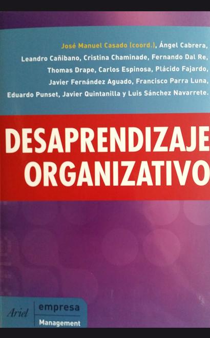 Desaprendizaje Organizativo