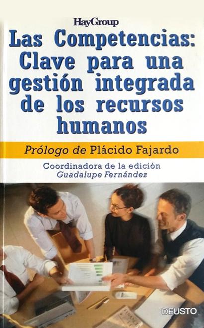 Las Competencias: Clave para una gestión integrada de los recursos humanos